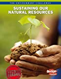 img - for Sustaining Our Natural Resources (The Environment Challenge) book / textbook / text book