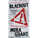 Blackout (The Newsflesh Trilogy) ~ Mira Grant