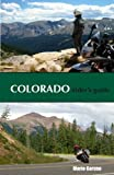 Colorado Rider's Guide (Motorcycle Guide)