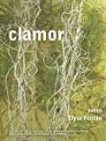 Clamor (Cleveland State University Poetry Center New Poetry)