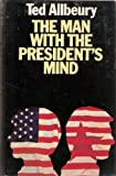 The man with the President's mind (0432004262) by Allbeury, Ted