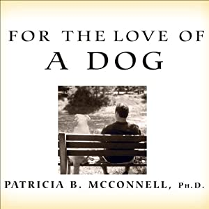 For the Love of a Dog Audiobook