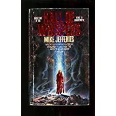 Hall of Whispers (Heirs to Gnarlesmyre, No 2) by Mike Jefferies