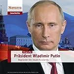 Wladimir Putin und das neue Russland | Michael Nolden