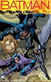 img - for Batman : No Man's Land, Volume 1 (Paperback)--by Bob Gale [2011 Edition] book / textbook / text book