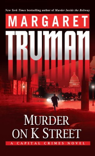 Image for Murder on K Street: A Capital Crimes Novel (Capital Crimes)