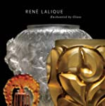 Rene Lalique - Enchanted by Glass