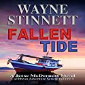Fallen Tide: A Jesse McDermitt Novel: Caribbean Adventure Series, Book 8 Audiobook by Wayne Stinnett Narrated by Nick Sullivan