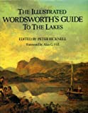 img - for The Illustrated Wordsworth's Guide to the Lakes book / textbook / text book