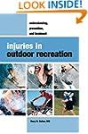 Injuries in Outdoor Recreation: Under...