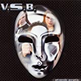 Songtexte von V.S.B. - Atomic Erotic