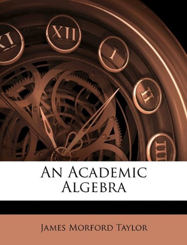 An Academic Algebra