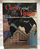 9780787267254: Clarity and Vision: An Introduction to Philosophy