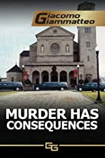 Murder Has Consequences (Friendship & Honor) (Volume 2)