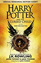 Harry Potter and the Cursed Child - Parts I & II (Special Rehearsal Edition): The Official Script Book of the Original West End Production  Von Joanne K. Rowling, Jack Thorne, John Tiffany