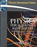 Physics for Scientists and Engineers with Modern Physics International Edition (0131578499) by Douglas C. Giancoli