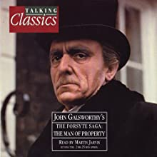 The Forsythe Saga   Livre audio Auteur(s) : John Galsworthy Narrateur(s) : Martin Jarvis