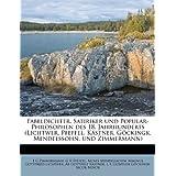 Fabeldichter, Satiriker Und Popular-Philosophen Des 18. Jahrhunderts (Lichtwer, Pfeffel, Kastner, Gockingk, Mendelssohn...