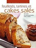 echange, troc Atlas - Feuilletés, tartines et cakes salés : 80 Recettes de cuisine gourmandes, faciles à réaliser