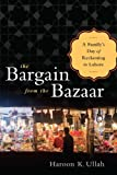 The Bargain from the Bazaar: A Familys Day of Reckoning in Lahore