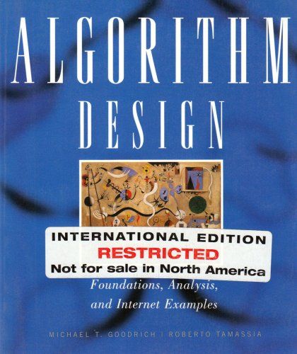 Algorithm Design: Foundations, Analysis and Internet Examples, by Michael T. Goodrich; Roberto Tamassia
