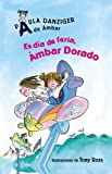 img - for Es Dia De Feria, Ambar Dorado/ It's a Fair Day, Amber Brown (Spanish Edition) book / textbook / text book