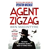 Agent Zigzag: The True Wartime Story of Eddie Chapman: Lover, Traitor, Hero, Spy (reissued)by Ben Macintyre