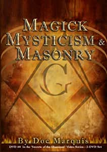 Magick, Mysticism, and Masonry - 2 Hours, 40 Minutes