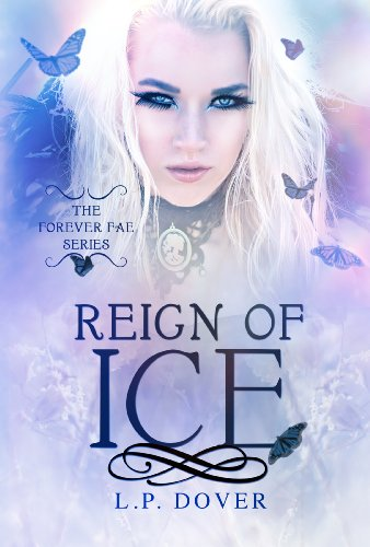 Reign Of Ice (Forever Fae Series Book 4)