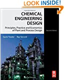 Chemical Engineering Design, Second Edition: Principles, Practice and Economics of Plant and Process Design