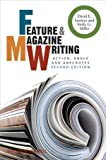 img - for Feature and Magazine Writing: Action, Angle and Anecdotes 2nd edition by Sumner, David E., Miller, Holly G. (2009) Paperback book / textbook / text book