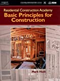 Residential Construction Academy: Principles for Construction - 1401838375