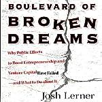 Boulevard of Broken Dreams   Josh Lerner
