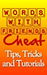 Words with Friends Cheat: Tips, Trick...