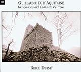 ポワチエ伯の歌 - 吟遊詩人、アキテーヌ公ギヨーム9世 (Guillaume IX d'Aquitaine: Las Cansos del Coms de Peitieus)