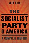 The Socialist Party of America: A Com...