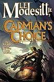 Cadmian's Choice (Corean Chronicles, Book 5) (0765315289) by Modesitt, L. E.