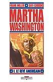 Martha Washington, Tome 1 : Le Rêve américain