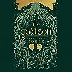 The Gold-Son Hörbuch von Carrie Anne Noble Gesprochen von: Gerard Doyle