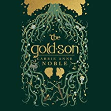 The Gold-Son | Livre audio Auteur(s) : Carrie Anne Noble Narrateur(s) : Gerard Doyle