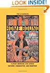 Home Bound: Filipino American Lives a...