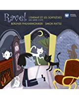 Ravel : L'enfant et les Sortilèges, Ma Mère l'Oye / Rattle, Berliner Philharmoniker