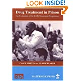 Drug Treatment in Prison: An Evaluation of the RAPt Treatment Programme