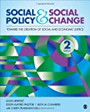 img - for Social Policy and Social Change: Toward the Creation of Social and Economic Justice book / textbook / text book