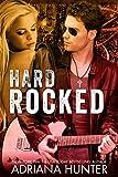 Hard Rocked (Rock With You #1) BBW Rock Star Romance