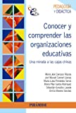 img - for Conocer y comprender las organizaciones educativas / Knowledge and understanding of educational organizations: Una mirada a las cajas chinas (Spanish Edition) book / textbook / text book