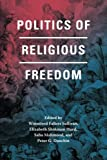 img - for Politics of Religious Freedom book / textbook / text book