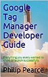 Google Tag Manager Developer Guide: E...