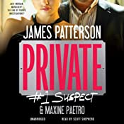 Private: #1 Suspect | James Patterson, Maxine Paetro