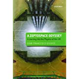 A Zeptospace Odyssey: A Journey into the Physics of the LHC ~ Gian Francesco Giudice